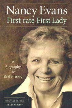 Nancy Evans, First-rate First Lady, A Biography & Oral History, by John C. Hughes