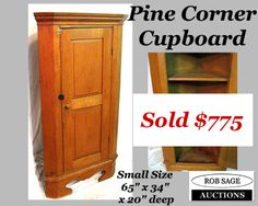 http://robsageauctions.com/auction_images/185/pine%20corner%20cupboard%20rob-sage-auctions%20july27-13.jpg