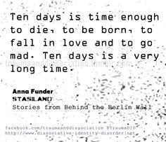 Ten days - quote by Anna Funder #quote
