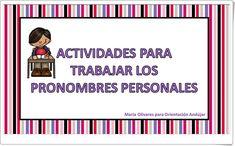 """""""Actividades para trabajar los pronombres personales"""" (Lengua de Educación Primaria) Personal Pronoun, Primary Education, Teaching Resources, Teaching Aids, Learning"""