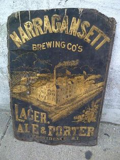 Original sign from the Narragansett Brewery during the 1890's.       #VisitRhodeIsland