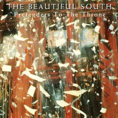 Beautiful South, The ‎– Pretenders To The Throne , cover  – Matthew Radford