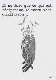 It only lasts as long as there's reciprocity. Such a whimsical concept isn't it? All the rest is elusive delusionary illusion. Love Friendship Quotes, Quote Citation, Citation Paris, French Quotes, Mood Quotes, What Is Love, Illusions, Quotations, Inspirational Quotes