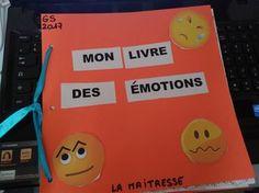Le livre des émotions : de la Maternelle au CM Emotions Activities, Educational Activities, Autism Education, Social Stories, Positive Attitude, Teaching Tools, Book Crafts, Classroom Management, Preschool