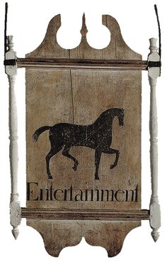 Tavern Sign  http://colonialamericansigncompany.com/tavern/tavern_sign_entertainment2.gif