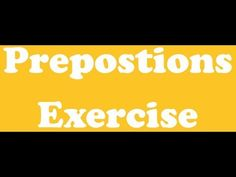 Preposition Exercise - Online English Grammar Online, Prepositions, Exercise, Education, Youtube, Ejercicio, Excercise, Exercise Workouts, Learning
