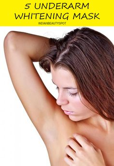DIY 5 underarm lightening masks
