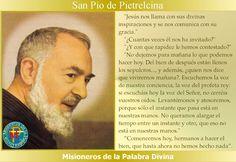 MISIONEROS DE LA PALABRA DIVINA: SANTORAL - SAN PÍO DE PIETRELCINA