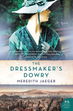 Descarregar o llegir en línia The Dressmaker's Dowry llibre gratuït PDF/ePub - Meredith Jaeger, For readers of Lucinda Riley, Sarah Jio, or Susan Meissner, this gripping historical debut novel tells the story of two. Books To Read, My Books, Love Is A Choice, Fiction And Nonfiction, Best Selling Books, Historical Fiction, Dressmaking, Bestselling Author, The Book