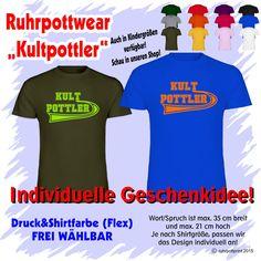 T-Shirt  Kultpottler  individuell gestaltbar mit Flexdruck Ruhrpott Shirt Tshirt