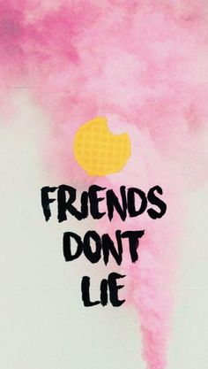 friends don't lie, written in black on pink and white background, stranger things phone wallpaper, eggos waffle above it Stranger Things Tumblr, Stranger Things Quote, Stranger Things Aesthetic, Stranger Things Season 3, Eleven Stranger Things, Stranger Things Netflix, Starnger Things, Jack Kirby, Backrounds