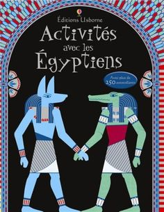 Activités avec les égyptiens (Egyptian things to make and do) Catégorie(s) : Jeunesse - Livre d'activités Edition / Collection : Usborne Date…