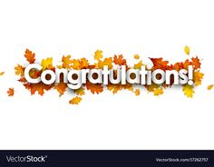 Autumn congratulations banner with leaves vector image on VectorStock Congratulations Photos, Fall Banner, Leaves Vector, Fire Heart, Single Image, Children And Family, Vector Free, Web Design, Birthday Cake