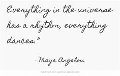 Maya Angelou / some just dance better or differently than others. Own Quotes, Words Quotes, Wise Words, Sayings, Qoutes, Maya Angelou, Just Dance, Beautiful Words, Inspire Me