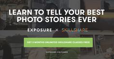 We've teamed up with Skillshare to offer members 3 months of free Skillshare classes! Photo Story, Your Story, To Tell, 3 Months, Storytelling, Cool Photos, Told You So, Community, Passion