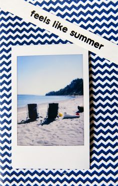 Two chairs with a view = beach time bliss. Love this little Instax scrap book idea!