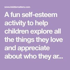 A fun self-esteem activity to help children explore all the things they love and appreciate about who they are. In this self-esteem activity, kids get to complete sentence stems to help them identify things they are good at and positive qualities they like about themselves.