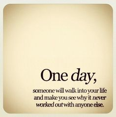 One day …