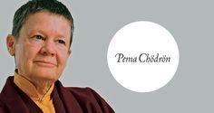 7 Life Lessons from Pema Chödrön