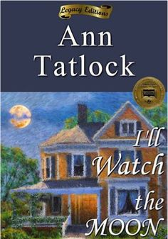 FREE e-Book: I'll Watch the Moon! ~ at TheFrugalGirls.com #books