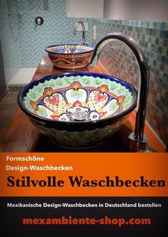 Stilvolle Waschbecken aus Mexiko von Mexambiente in Deutschland online bestellen. Formschöne Design Waschbecken, handbemalt.