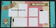 Two Page Scrapbook Layout Be Yourself balloon Fundamentals 20 page workshop…
