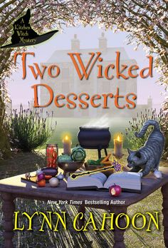 Mia Malone conjures up delicacies while casting about for clues in New York Times bestselling author Lynn Cahoon's Two Wicked Desserts, continuing her Kitchen Witch Mystery series... Got Books, Used Books, Book Club Books, Mystery Series, Mystery Books, Mystery Thriller, Sisters In Crime, Kensington Books, Kitchen Witch