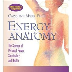 ENERGY ANATOMY by Caroline Myss, Ph.D. Listening to this now, life changing is all I can say!
