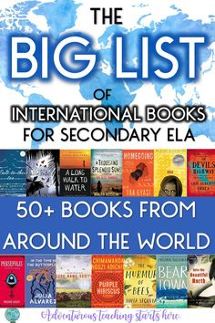 The Big List of International Books for Secondary ELA