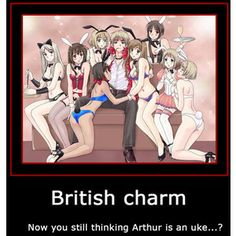Hetalia- Nope, Arthur is seme!!! <<< Excuse me, but have you SEEN him?