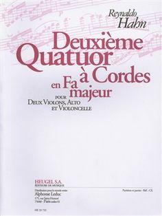 Reynaldo Hahn: Quatuor à cordes n° 2 en fa majeur (25') pour 2 violons, alto et violoncelle.
