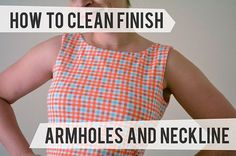 How to clean finish arm holes and neckline.