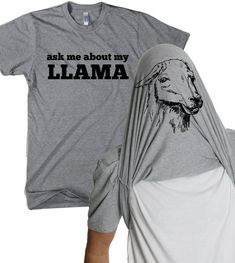 Llama Shirt Ask Me About My Llama Funny Shirt Mens Funny T Shirt Flip Shirt Mens Cool Shirt Llama Flip Shirt Funny Llama Shirt - Cool Shirts - Ideas of Cool Shirts - Llama Shirt, Up Shirt, Shirt Style, Beau T-shirt, T-shirt Humour, Funny Llama, Funny Outfits, Funny Clothes, Lazy Outfits