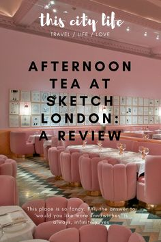 Ever wondered what afternoon tea at Sketch London is like? I reveal all!