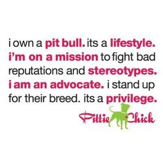 pit bulls dogs <3.  I used to own one  (and a dobie) and grew up with boxers.  Every single one of them were really sweet dogs.