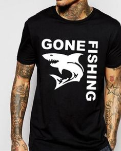 Sharks t shirts with sayings for men gone fishing letter tee shirt