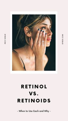 The difference between retinol and retinoid