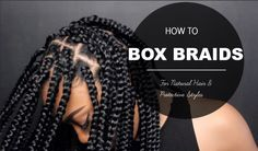 How to Chunky Protective Style Box Braids