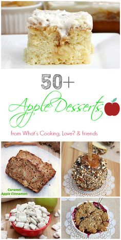 Over 50+ Apple Desserts from whatscookinglove.com