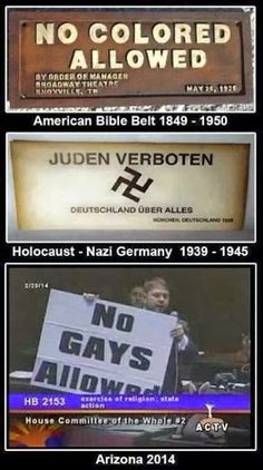 there isn't much difference in the ignorance, bigotry and fear behind these signs...World wide, as of April 2015, seventy three countries have laws criminalizing homosexuality.