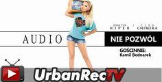 Donatan Cleo feat. Kamil Bednarek - Nie Pozwól [Audio]