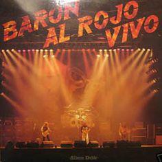 "Rock and More By Addison de Witt: Barón Rojo - ""Barón al Rojo Vivo"" (1984), Discos e..."