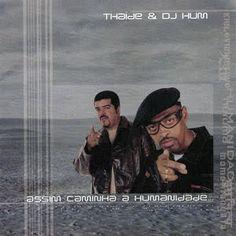 Thaíde & DJ Hum Assim Caminha a Humanidade 2000 Download - BAIXE RAP NACIONAL