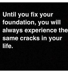 #truth Fix your foundation and make clear your expectations! # happywifehappylife