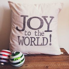 Joy to The World 16 x 16 Pillow Cover by ParrisChicBoutique, $18.00