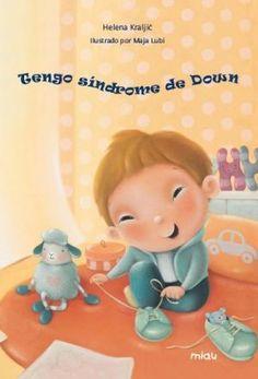 Un cuento para que los niños comprendan que el síndrome de Down es sólo una característica más. Down España