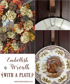 Embellish a fall wreath with a turkey plate in center for Thanksgiving   homeiswheretheboatis.net