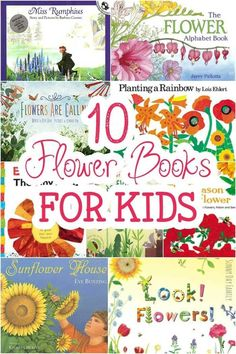 10 Flower Books for Kids! Gorgeous picture books for kids all about Spring - perfect for a preschool flower unit or just to celebrate the season.