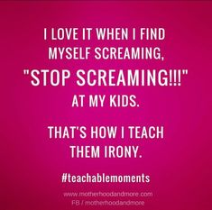 Yep!!! Always!!! Whether they are toddlers or teens....lol.