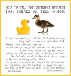 Fake friends vs True Friends